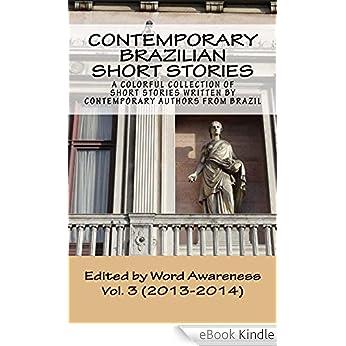 Contemporary Brazilian Short Stories - Vol. 3 (2013-2014)