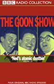 The Goon Show, Volume 19: Ned's Atomic Dustbin | [The Goons]