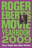 Roger Ebert's Movie Yearbook 2009 (0740777459) by Ebert, Roger