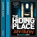 The Hiding Place Audiobook by John Burley Narrated by Caitlin Thorburn
