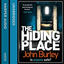 The Hiding Place (       UNABRIDGED) by John Burley Narrated by Caitlin Thorburn