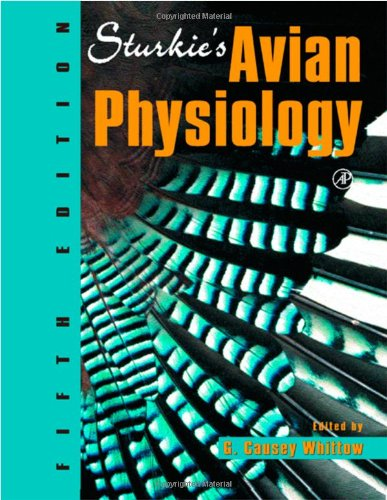 Sturkie's Avian Physiology, Fifth Edition
