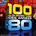 100 Plus Grands Tubes Des Ann�es 80 (Coffret 5 CD)