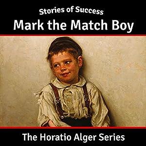 Mark the Match Boy Audiobook