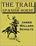 Search : The Trail of the Spanish Horse