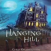 The Hanging Hill | Chris Grabenstein