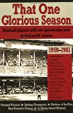 That One Glorious Season: Baseball Players with One Spectacular Year, 1950-1961