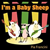 I'm a Baby Sheep (A Fun Dance Song for Children and Adults)