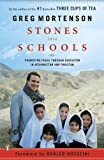 Stones into Schools: Promoting Peace with Education in Afghanistan and Pakistan (0143118234) by Mortenson, Greg