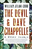 img - for The Devil and Dave Chappelle: And Other Essays book / textbook / text book