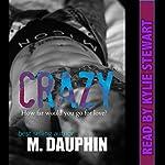Crazy | M Dauphin