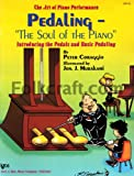 img - for GP412 - Art Of Piano Performance Pedaling Soul Of The Piano book / textbook / text book