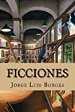 img - for Ficciones (Spanish Edition) book / textbook / text book