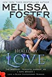 Healed by Love (Love in Bloom: The Bradens)