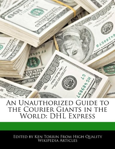an-unauthorized-guide-to-the-courier-giants-in-the-world-dhl-express
