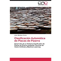 Clasificación Automática de Placas de Pizarra: Desarrollo de un Sistema Clasificador de Placas de Pizarra mediante...