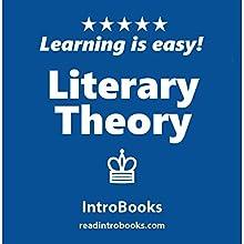 Literary Theory | Livre audio Auteur(s) :  IntroBooks Narrateur(s) : Andrea Giordani