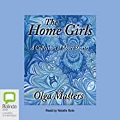 The Home Girls | [Olga Masters]