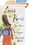 Lunch in Paris: A Love Story, with Re...