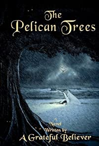 (FREE on 5/27) The Pelican Trees - eBooksHabit.com