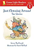 img - for Just Clowning Around: Two Stories book / textbook / text book