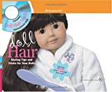 Doll-Hair-Styling-Tips-and-Tricks-for-Your-Dolls-American-Girl-Library