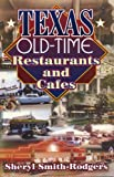 Texas Old-Time Restaurants & Cafes