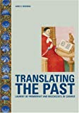 img - for Translating the Past: Laurent de Premierfait and Boccaccio's De casibus (Getty) book / textbook / text book