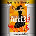 Hell on Heels: Hot Damned Series, Book 3 Audiobook by Robyn Peterman Narrated by Amanda Ronconi