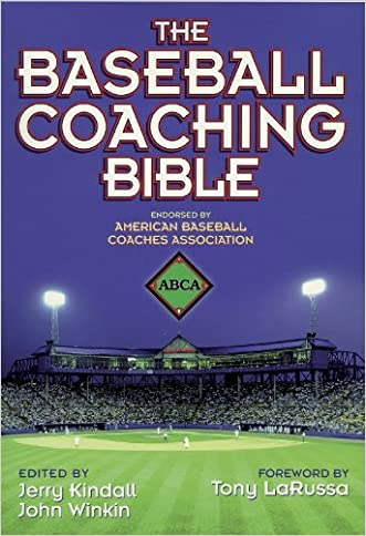 The Baseball Coaching Bible (The Coaching Bible Series)