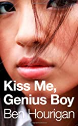 Kiss Me, Genius Boy (No More Dreams)