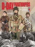 D-Day Paratroopers: The British, The Canadian and The French (2915239312) by Charbonnier, Philippe