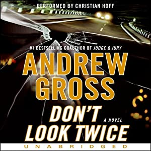 Don't Look Twice | [Andrew Gross]