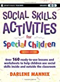 Social Skills Activities for Special Children (Jossey-Bass Teacher)