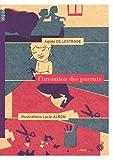 """Afficher """"L'Invention des parents"""""""