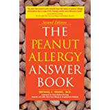 The Peanut Allergy Answer Book: 2nd Edition ~ Michael C. Young