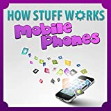 Children Book : How Mobile Phones Work (Great Book for Kids) (Learn how things works): How Stuff Works Series