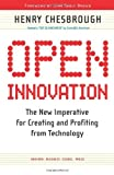 img - for Open Innovation: The New Imperative for Creating and Profiting from Technology: 1st (First) Edition book / textbook / text book
