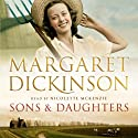 Sons and Daughters (       UNABRIDGED) by Margaret Dickinson Narrated by Nicolette McKenzie