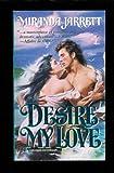 Desire My Love (Sparhawk) (Harlequin Historical) (0373288476) by Miranda Jarrett