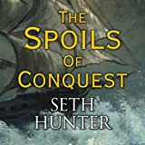 The Spoils of Conquest (Unabridged)