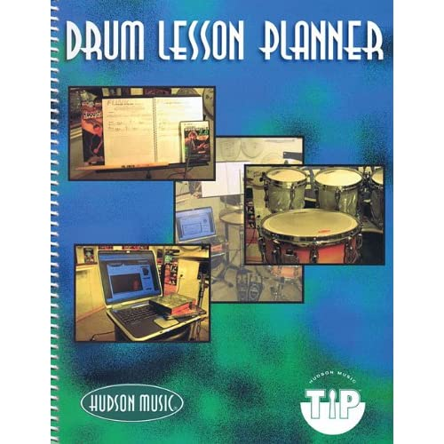 Drum Lesson Planner Hudson Music TIP Program (Teacher Integration Program)
