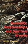 Sexuality, Relationships and Spiritua...