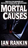 Mortal Causes (Dead Letter Mysteries) (0312960948) by Rankin, Ian