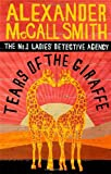 Tears of the Giraffe (No 1 Ladies Detective Agency 2)