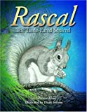 Rascal, the Tassel-Eared Squirrel