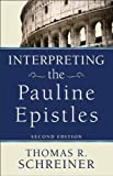 img - for Interpreting the Pauline Epistles book / textbook / text book
