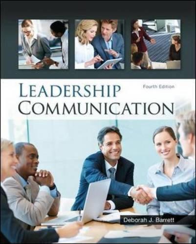 By Deborah Barrett - Leadership Communication (4th Edition) (2013-09-04) [Hardcover], by Deborah Barrett