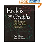 Erd�s on Graphs: His Legacy of Unsolv...