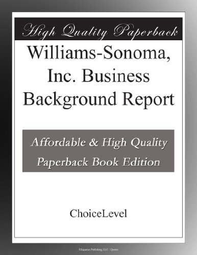 williams-sonoma-inc-business-background-report